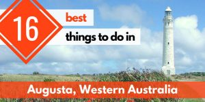 16 Best Things to Do in Augusta (Western Australia, Australia)